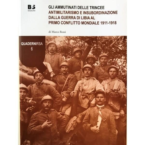 """Copertina de """"Gli ammunitnati delle trincee"""" di Marco Rossi"""